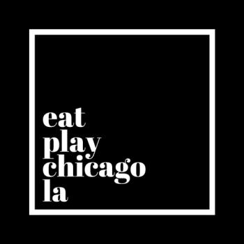EatPlayChicagoLA